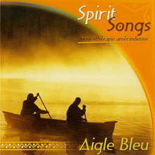 Aigle bleu Spirit Songs